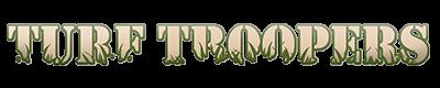 Turf Troopers